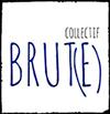 collectif Brut-e